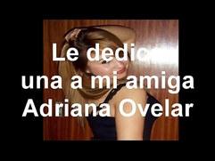 Le dedico una a Adriana Ovelar